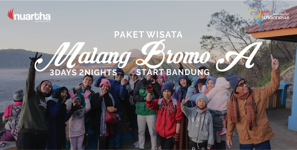 Malang Bromo 3D2N A - Nuartha Tours and Travel - PT Moda Kreasindo goes to Dieng (13-15 September 2019) - Nuartha Tours and Travel