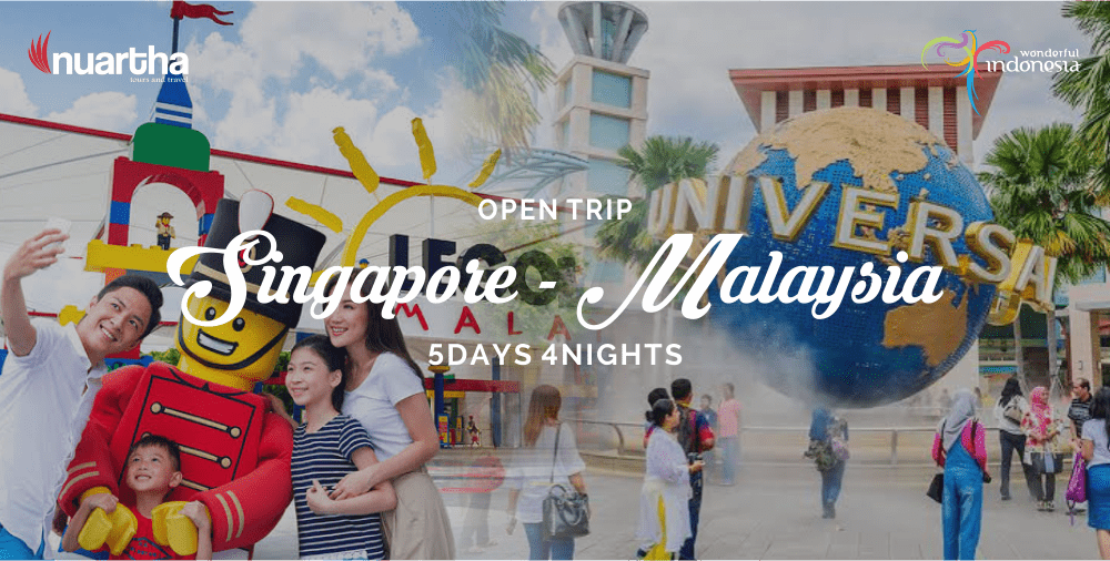 Open Trip Singapore-Malaysia 5D4N-Nuartha Tours and Travel
