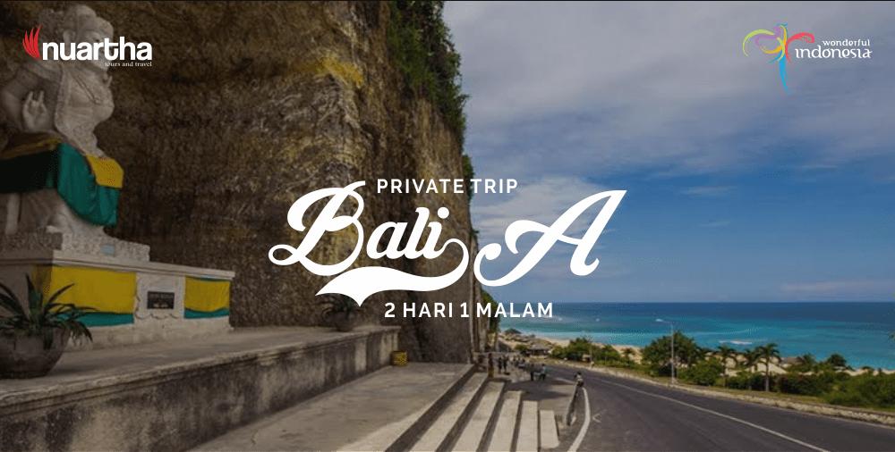 Private Trip Bali 2H1M A-min