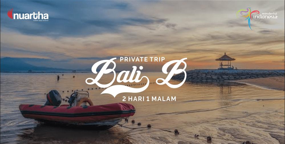 Private Trip Bali 2H1M B-min