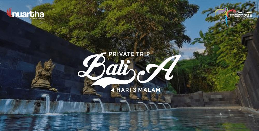 Private Trip Bali 4H3M A-min