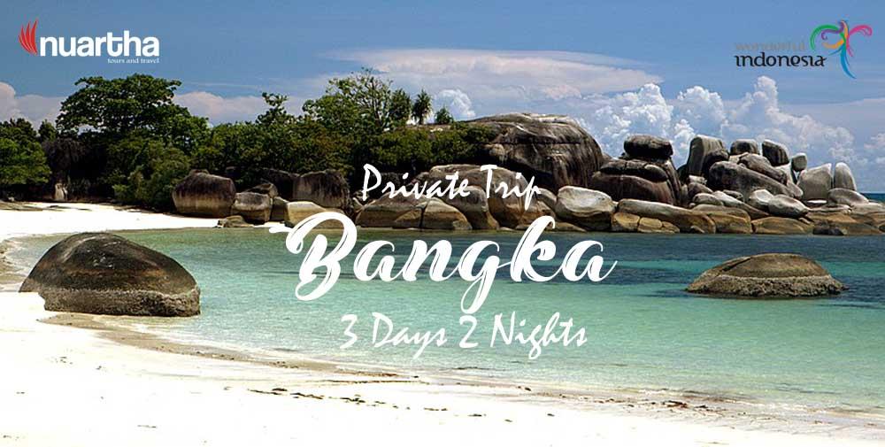 Paket Wisata Bangka Belitung Nuartha Tours